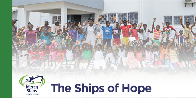 The ships of hope - Mercy Ships